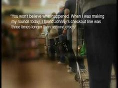 Johnny the Bagger - Anyone can make a difference... An inspiring story about customer service.