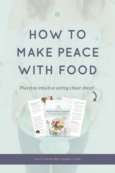How to Make Peace With Food - Intuitive Eating Fundamentals Part 1 Diet Mentality | Hunger | Emotional Eating | Binge Eating | Dieting | Diets | Self Love | Self Care | Body Positive | Body Acceptance