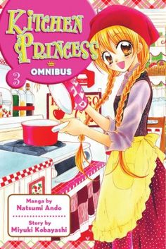#KitchenPrincess - a sweet manga about an aspiring chef who's also in search of her Flan Prince