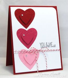 Valentine, love, hearts- don't like the words but the hearts are cute Valentines Day Cards Handmade, Valentine Crafts, Valentine Nails, Valentine Ideas, Making Greeting Cards, Greeting Cards Handmade, Wedding Anniversary Cards, Paper Cards, Scrapbook Cards