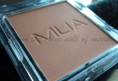 From the other side of mirror: MUA Bronzer in Shade 2- Review &Swatch