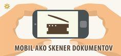 Tip: Využite mobil ako prenosný skener Logos, Tips, Advice, A Logo, Hacks, Legos