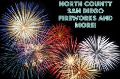 North County San Diego 4th of July. Fireworks and so much more!