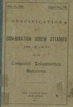 Specification of a combination screw steamer fot the Compañía Trasatlántica