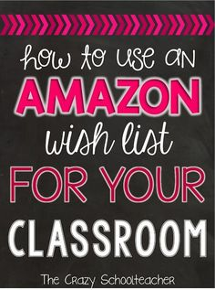 How to Use an Amazon Wish List for Your Classroom! Tired of spending too much of your own money on your classroom? Wish your parents and students' families would help you out? Many of them would, IF they knew what you wanted! Use Amazon to create a wishlist and let parents and families help build the classroom or your dreams. Great for the Kindergarten, 1st, 2nd, 3rd, 4th, 5th, and 6th grade elementary classroom.