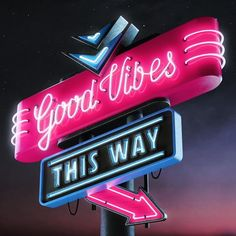 Good Vibes Only This Way Sign Las Vegas Style nevada Vaporwave, Disco Licht, Neon Quotes, Dj Quotes, Neon Words, Neon Nights, Vegas Style, Neon Aesthetic, Good Vibes Only