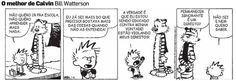 por Bill Watterson (via estadao)