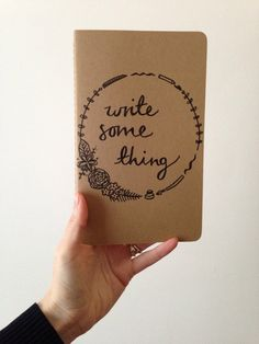 Write Something Moleskine Cahier Hand-drawn cover by Zoeprose