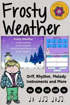 Frosty Weather - Orff and More! Your elementary music students will love the lesson plan, song and the activities! The extended B section with an instrument rotation will be a hit! Excellent Orff and Kodaly music education resource!