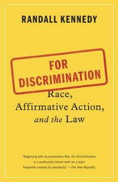 For Discrimination by Randall Kennedy, Click to Start Reading eBook, In the wake of the Supreme Court's recent decision regarding Fisher v. University of Texas, For Discr