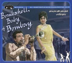 Bombshell Baby of Bombay: Bouncin Nightclub- contains the song from the opening of Ghost World that was also used in some stylish commercial for (maybe) a credit card...