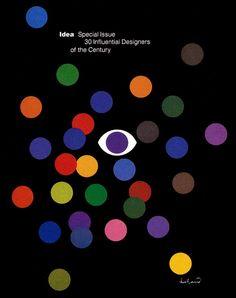 IDEA magazine Special Issue, 30 Influential Designers of the Century, Cover Design: Paul Rand Modern Graphic Design, Graphic Design Illustration, Graphic Design Inspiration, Graphic Designers, Milton Glaser, Herb Lubalin, Design Graphique, Art Graphique, Inspiration Artistique