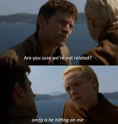 With Jaime, that would be the only explanation