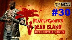 Dead Island Definitive Edition Gameplay Walkthrough (PC) Part 30:Ryder W...