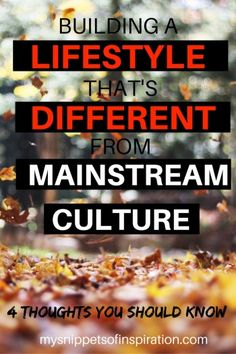 Creating a lifestyle that is different from mainstream culture can be hard! Here's my tips for success!