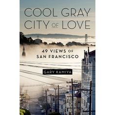 Cool Gray City of Love by Gary Kamiya via goodreads: 'This ambitious, eclectic, and beautifully written book draws on everything from on-the-ground reporting to obscure academic papers to the author's 40-year life in San Francisco to create a rich and insightful portrait of a magical corner of the world. Complete with hand-drawn maps of the 49 locations.' #Books #Travel #San_Francisco