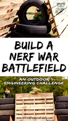 Kids love a great Nerf war. Learn how to build a budget friendly Nerf War Battlefield for a Nerf War birthday party or a summer filled with fun! A brilliant outdoor engineering and construction challenge using upcycled items that will challenge kids to think outside of the box to ensure their Nerf gun battles are epic! #Nerf #Nerfwar #NerfBattlefield #NerfGuns #nerfgunwar #outdoorfun #summer #nerfgun #engineering #grossmotor #birthdayparty #backyard #play