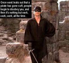 Dread Pirate Roberts...quote