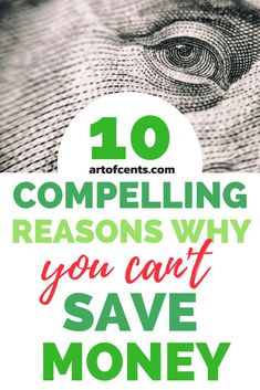 Have you've ever asked yourself why you can't save money? I have a list of 10 compelling reasons why you're having a hard time saving cash. If you're doing any of these things, I'll show you what you need to do to fix it. Best Money Saving Tips, Ways To Save Money, Money Tips, Saving Money, How To Make Money, Managing Your Money, Budgeting Tips, Finance Tips, Money Management