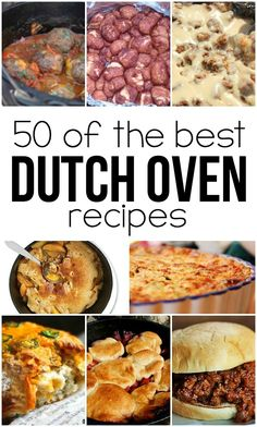 50 of the BEST dutch oven recipes!