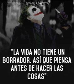 Piensa piensa Joker Frases, Joker Quotes, Sad Quotes, Life Quotes, Joker And Harley, Harley Quinn, Sargento, Spanish Quotes, Favorite Quotes
