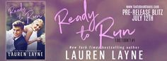 Reese's Reviews: Pre-Release Blitz for READY TO RUN by Lauren Layne...