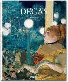 Degas. TASCHEN Books (Basic Art Series, TASCHEN 25 Edition)