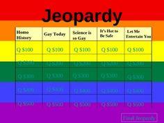 Gay Straight Alliance Jeopardy $3