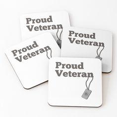 'Proud Veteran - army hero' Coasters by RIVEofficial