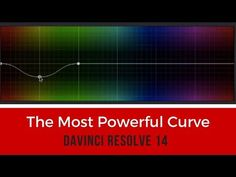 (6) Master Resolve's most powerful curve in less than 5 minutes - YouTube
