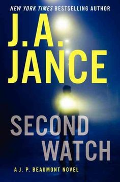 Second watch : a J. P. Beaumont novel / J. A. Jance. When a series of dreams take him back to his days in Vietnam, reminding him of people and events he hasn't thought about in years, J. P. Beaumont, recovering from knee replacement surgery, is plunged into one of the most mind-blowing mysteries he has ever faced.