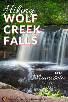 Off the Beaten Path in Minnesota. Hidden Gems You Shouldn't Miss! - Opting Out of Normal - You'll love hiking Wolf Creek Falls in Minnesota. It's easy enough for beginners, and fun for k - Itasca State Park, Wolf Creek, Stuff To Do, Things To Do, Hiking Photography, Adventure Photography, Roadside Attractions, United States Travel, Travel Usa