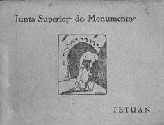 Fig.1.—Portada del folleto Junta Superior de Monumentos Históricos y Artísticos, Inspección de Bellas Artes y Comisión de Turismo,Tetuán, 1927