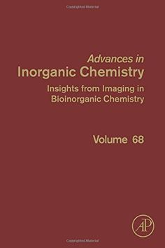 Insights from Imaging in Bioinorganic Chemistry / edited by Rudi van Eldik, Colin D. Hubbard