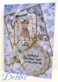 Portuguese card. Card made using Kanban Bella Fiori paper craft collection for female cards.