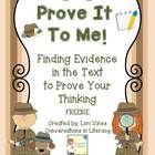 Prove It To Me is a way to introduce students to using clues the author gives in the text to understand what they are reading and to use these clue...