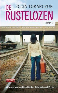 Olga Tokarczuk - De rustelozen Ebooks Pdf, Trademark Registration, Allegedly, Search Engine, Railroad Tracks, Books Online, Acting, Challenges, Roman