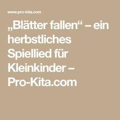 """""""Blätter fallen"""" – ein herbstliches Spiellied für Kleinkinder – Pro-Kita.com"""