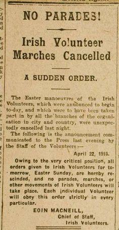 Conter-order of Easter Rising by Eoin MacNeill. Ireland 1916, Dublin Ireland, Ireland Map, Irish Independence, Easter Rising, Irish Warrior, Old Irish, Irish Culture, Christmas Nativity Scene