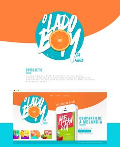 You can check out the entire project at: https://www.behance.net/gallery/33559943/UIUX-Web-Site-O-Lado-Bom-da-Fruta