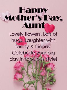 15 best mothers day cards for aunt images on pinterest happy lovely flower happy mothers day card for aunt heres the perfect mothers day card to wish your fabulous aunt a very happy mothers day m4hsunfo