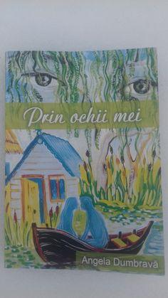 Prin ochii mei - Angela Dumbravă - Editura Aegyssus - recenzie