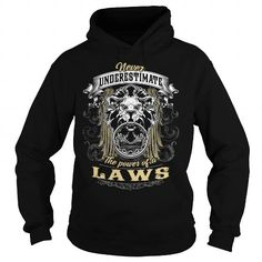 LAWS, LAWS T Shirt, LAWS Tee #name #tshirts #LAWS #gift #ideas #Popular #Everything #Videos #Shop #Animals #pets #Architecture #Art #Cars #motorcycles #Celebrities #DIY #crafts #Design #Education #Entertainment #Food #drink #Gardening #Geek #Hair #beauty #Health #fitness #History #Holidays #events #Home decor #Humor #Illustrations #posters #Kids #parenting #Men #Outdoors #Photography #Products #Quotes #Science #nature #Sports #Tattoos #Technology #Travel #Weddings #Women