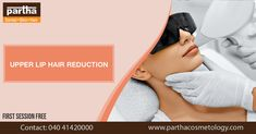 #UpperLipHairReduction #ParthaCosmetologyClinic #ParthaSkinAndHairClinic Skin And Hair Clinic, Upper Lip Hair, Lips