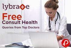 Lybrate is offering Free brief answers for your #health #queries from top Doctors. Its #FREE!. Complete privacy and anonymity guaranteed. Quick responses. Find best doctors in India and consult online with them for any kind of medical assistance. Ask health queries, book appointment and get useful health tips. 100% Privacy Protection, Verified Doctors, Quick Responses.  http://www.paisebachaoindia.com/free-consult-health-queries-from-top-doctors-lybrate/
