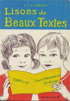 Manuels anciens: A. et J. Juredieu, Lisons de beaux textes CE2 (1972)