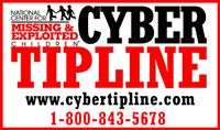 Cyber TipLine: If you think you have seen a missing child, contact the National Center for Missing & Exploited Children 24-hours a day, 7 days a week.