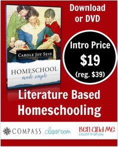 "Homeschool Made Simple: Literature-Based Homeschooling -- ""Read my review of  this brand new video workshop with Carole Joye Seid.   For limited time, it is on sale 50% off!    ""If you are considering homeschooling, just beginning, or perhaps one of those veteran moms stuck in the rut of ""doing school at home"" rather than homeschooling, I urge you to spend some time with Carole Joy and Homeschool Made Simple."""