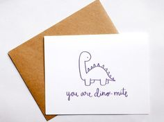 You Are Dino-mite Thank you Card w/ Envelope, How cute is this? http://keep.com/you-are-dino-mite-thank-you-card-w-envelope-by-bowanddrape/k/0QQhF_gBEt/: