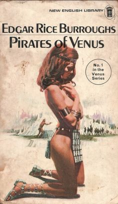Pirates of Venus by Edgar Rice Burroughs. NEL 1975. Cover artist unknown